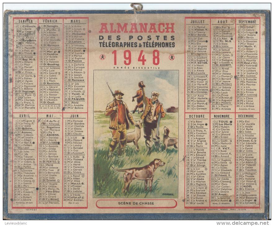"""Almanach Des Postes Télégraphes Et Téléphones /""""Scéne De Chasse""""/PARIS/ France/ 1948           CAL139 - Calendriers"""