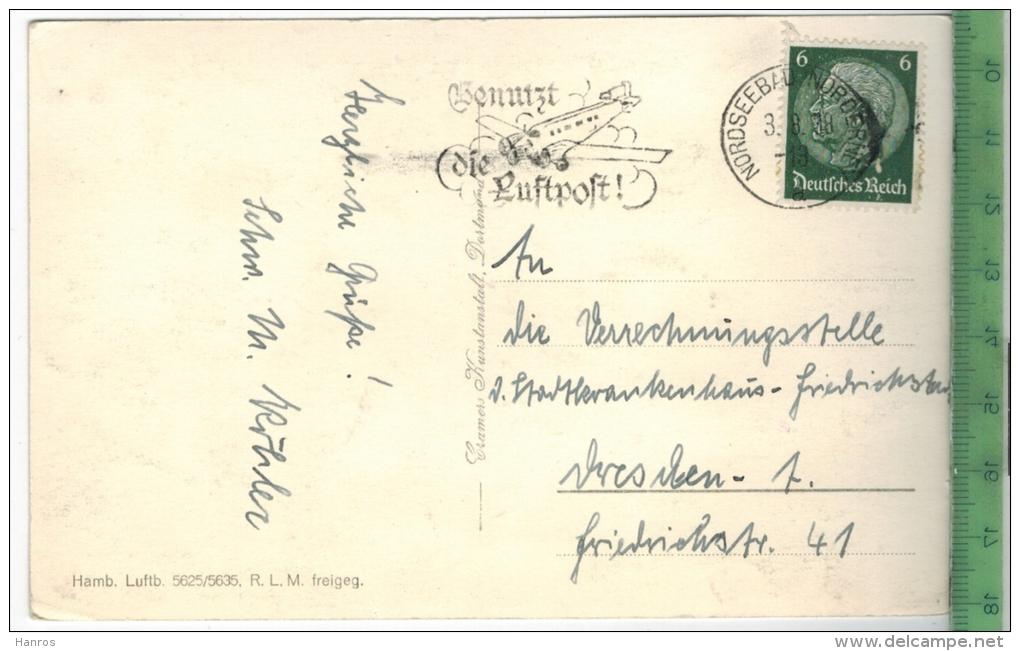 Norderney, Nordseebad Verlag:Hamb. Luftb., R.L.M. Freigeg.  Postkarte Mit Frankatur Und Stempel, NORDSEEBAD NORDERNEY 3. - Monuments
