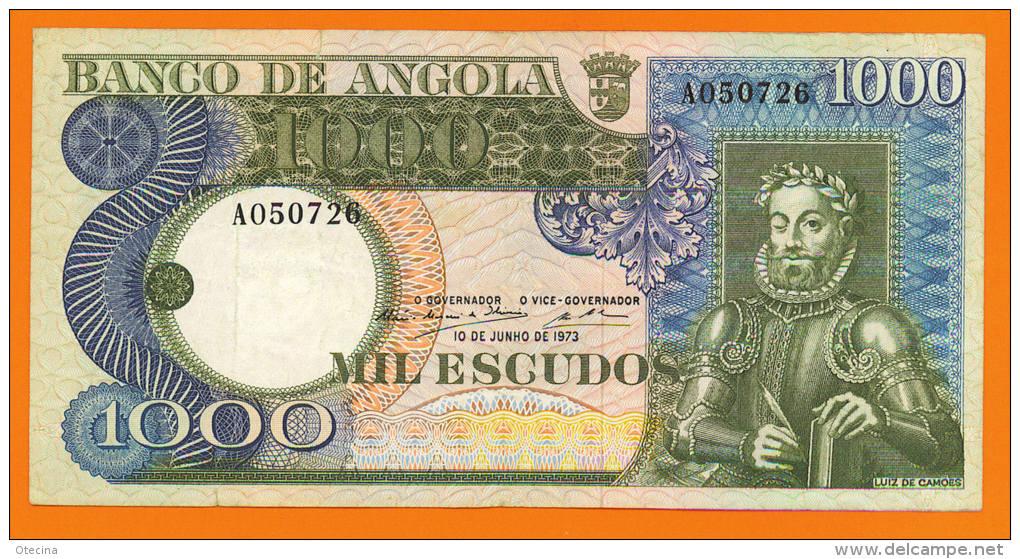 # ANGOLA 1000 Escudos 10 Juin 1973  P108  (Luís De Camões) TTB (deux Petits Déchirures) - Angola