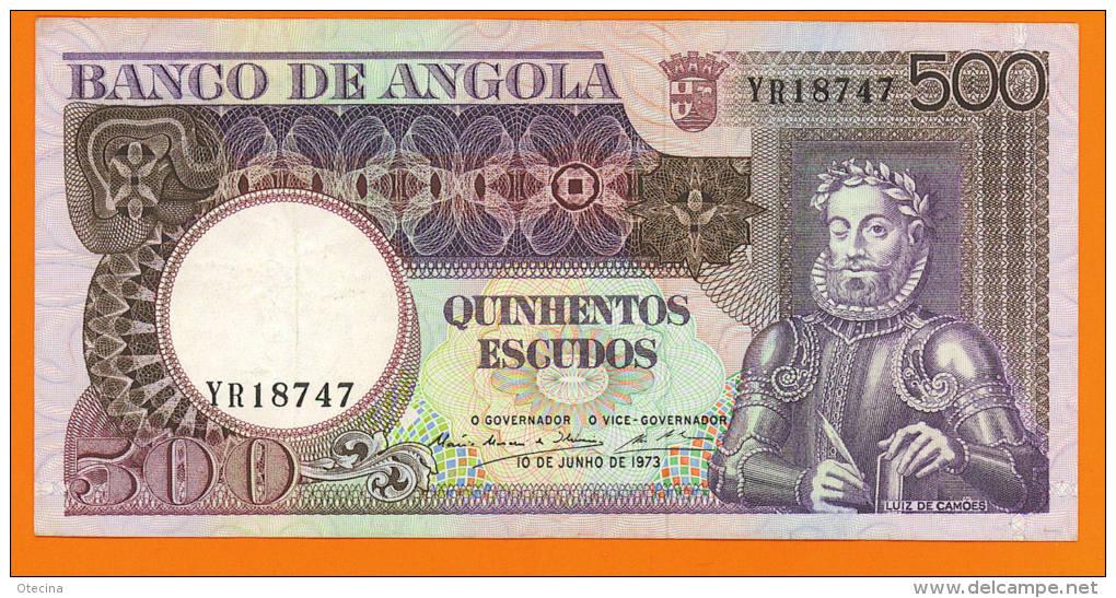 # ANGOLA 500 Escudos 10 Juin 1973  P107  (Luis De Camões) TTB++ - Angola