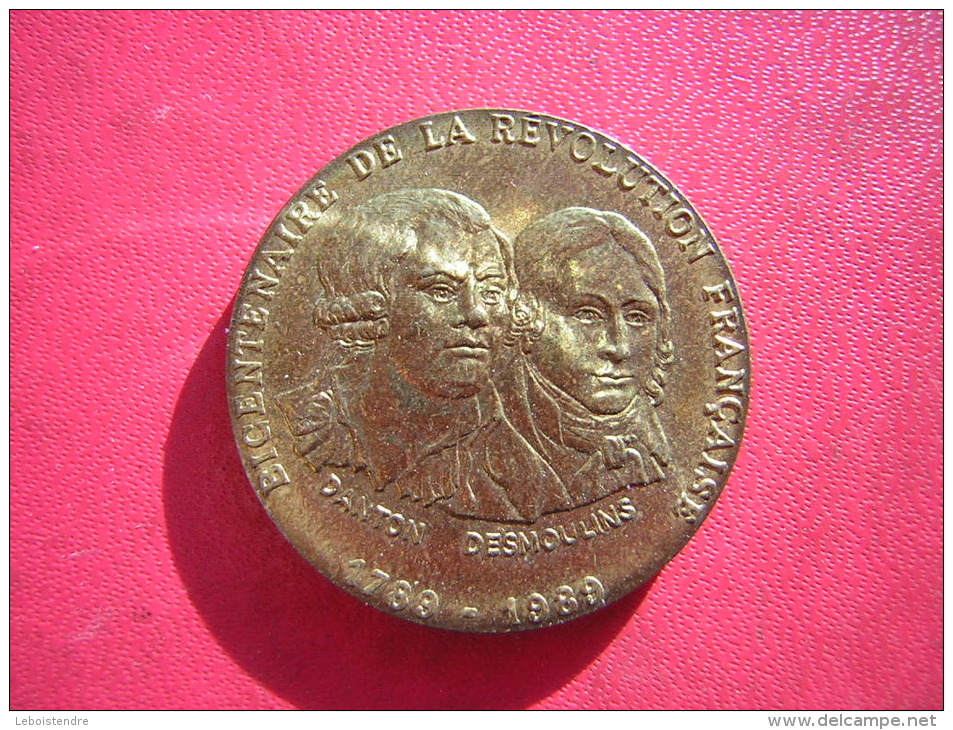 PETITE MEDAILLE BICENTENAIRE DE LA REVOLUTION FRANCAISE 1789 1989 DANTON DESMOULINS FABRIQUE PAR LA MONNAIE DE PARIS - Monnaie De Paris