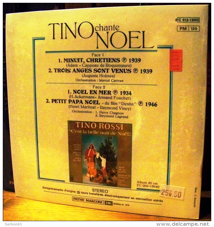 DISQUE 45 TOURS NEUF 1978 SOUS BLISTER D'ORIGINE TINO ROSSI CHANTE PETIT PAPA NOEL MINUIT CHRETIENS TROIS ANGES SONT VEN - Christmas Carols