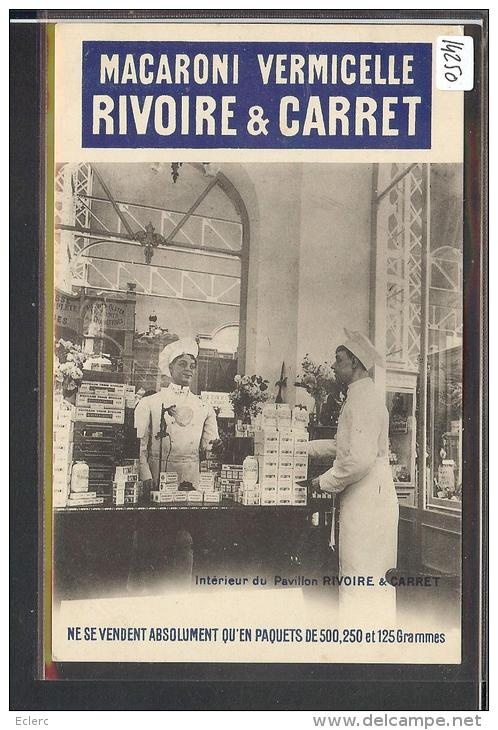 PUBLICITE MACARONI VERMICELLE RIVOIRE & CARRET - TB - Advertising
