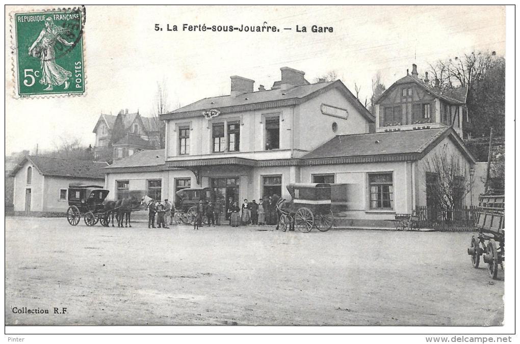 LA FERTE SOUS JOUARRE - La Gare - La Ferte Sous Jouarre