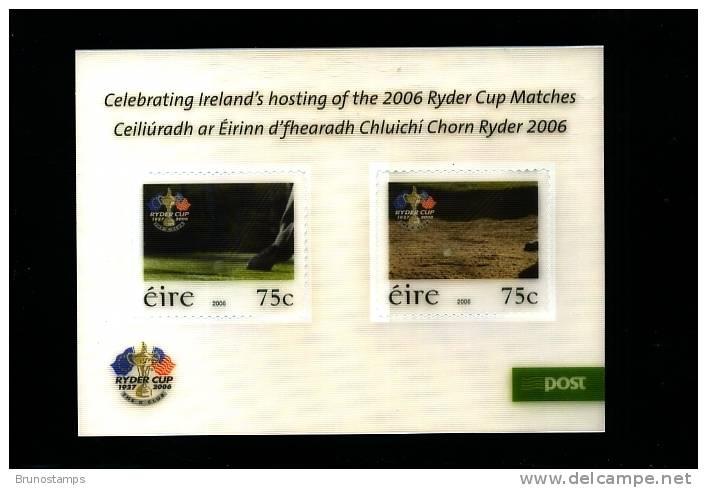 IRELAND/EIRE - 2006 CELEBRATING IRELAND'S HOSTING  RYDER CUP  MS MINT NH - Blocchi & Foglietti