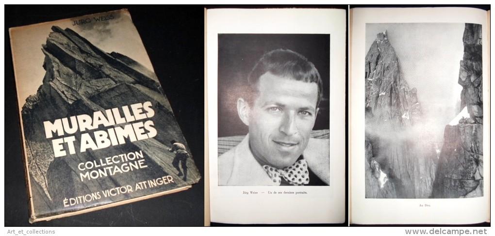 Murailles Et Abîmes / Jurg Weiss / Éditions Victor Attinger De 1946 - Sport