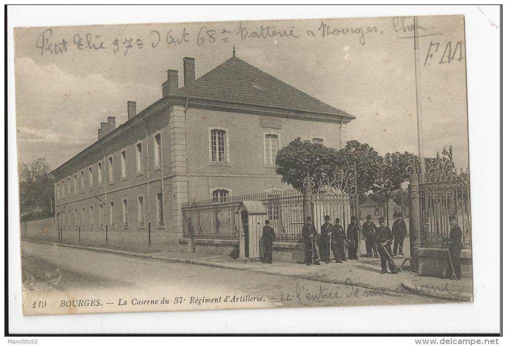 CPA MILITARIA 18 : BOURGES - La Caserne Du 37e Régiment D´artillerie - Caserme