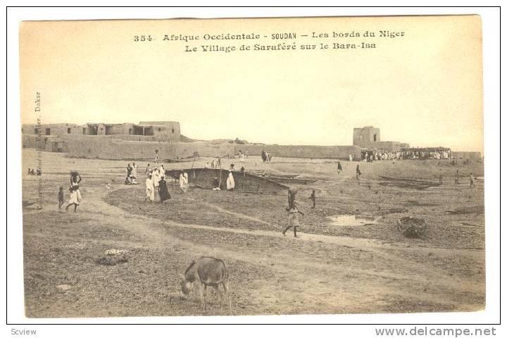 Afrique Occidentale- Soudan, Les Bords Du Niger, Le Village De Sarafere Sur Le Bara-Isa, Sudan, 1900-1910s - Sudan