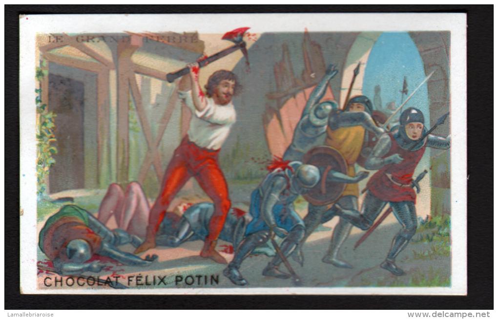 CHROMO FELIX POTIN - LE GRAND FERRE - Félix Potin