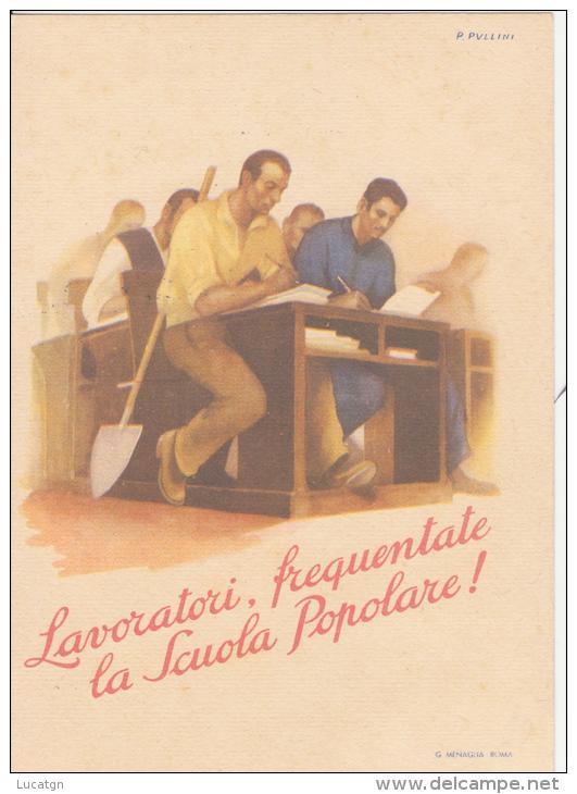 PIO PULLINI - Lotta All Analfabetismo. - Illustrateurs & Photographes