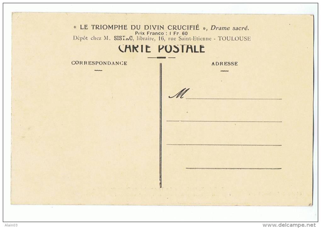 CPA - 31 - RIEUX, 1914 - Le Triomphe Du Divin Crucifié - Je Suis à Rome Pour Y être Crucifié De Nouveau - N° 7 - France