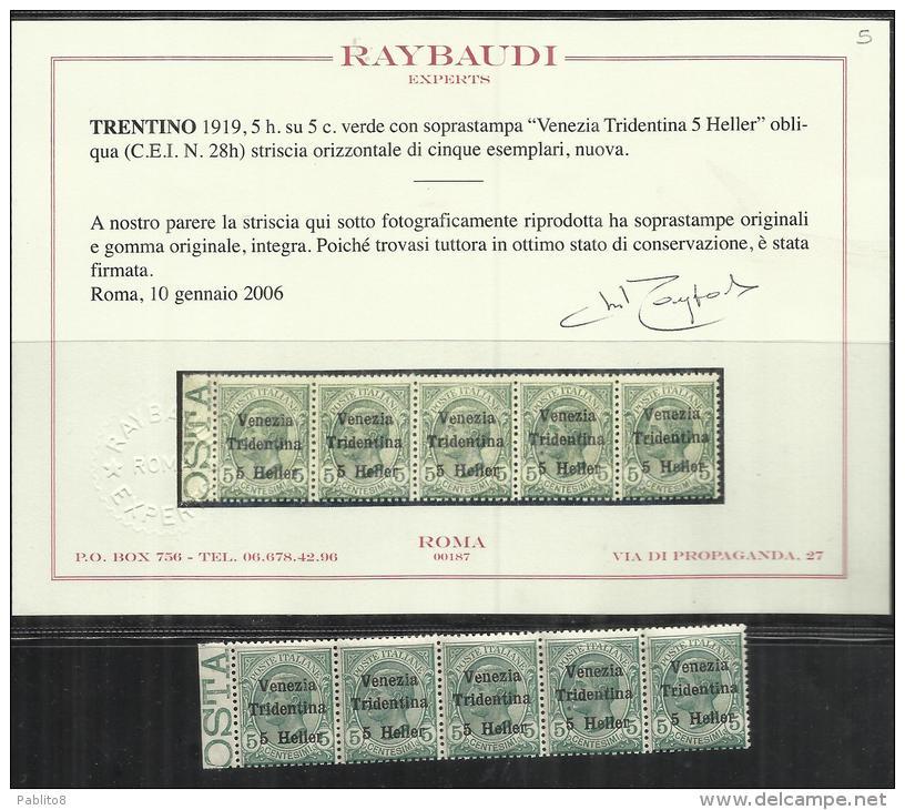TRENTINO 1918 SOPRASTAMPATO D'ITALIA ITALY OVERPRINTED NUOVO VALORE 5 H SU 5 C MNH VARIETY  VARIETA' CERTIFICATO - 8. Occupazione 1a Guerra