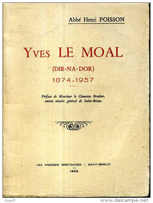 Abbe Poisson Yves Le Moal Dir Na Dor 1874-1957 Presses Bretonnes 1962 - Bretagne