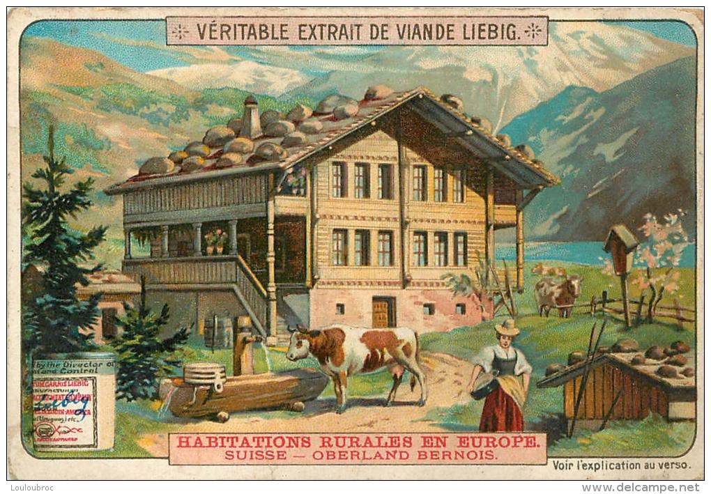 CHROMO LIEBIG HABITATIONS RURALES EN EUROPE LA SUISSE OBERLAND BERNOIS - Liebig