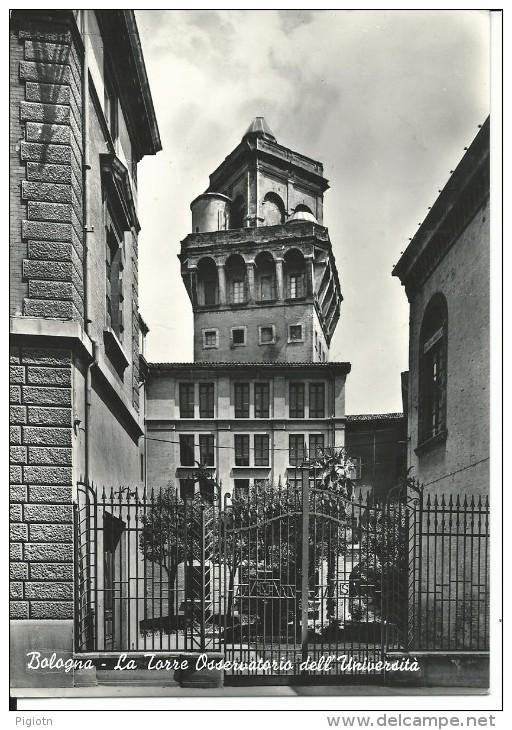 BO091 - BOLOGNA - LA TORRE OSSERVATORIO - F.G. - VIAGGIATA 1961 - Bologna