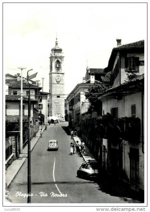 OLEGGIO - VIA NOVARA - Novara