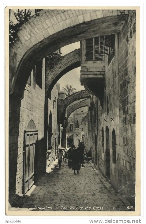 "U.P.U. - Post Card Palestine Israele - Jerusalem  ""The Way Of The Cross""  No Sent. - Israele"