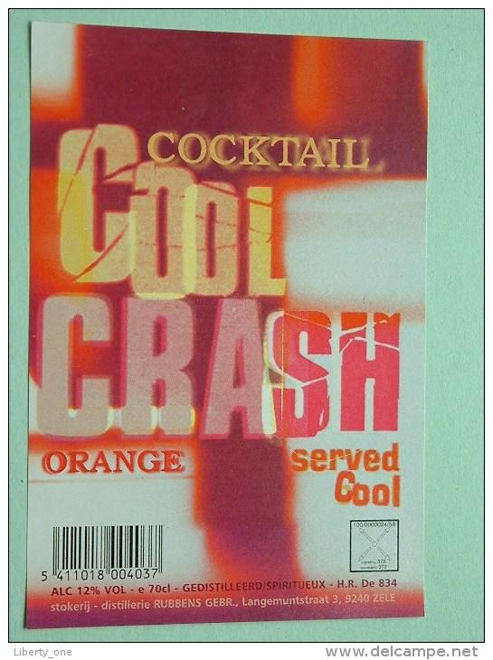 COOL CRASH Cocktail ORANGE / Rubbens Zele 12% Vol. - 70 Cl ( +/- 8 X 11,5 Cm. / Details Op Foto ) !! - Unclassified