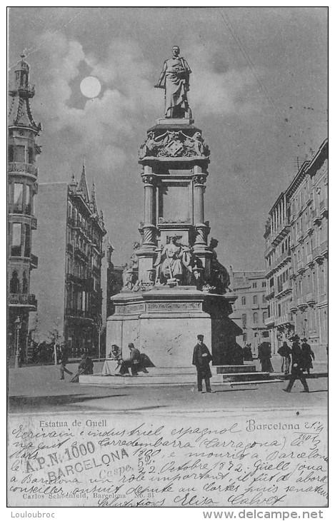 RARE BARCELONA  AVEC CACHET COLLECTIONNEUR A.P.N.  N°1000  ELISA CALVET CASPE 52 ESTATUA DE GUELL - Barcelona