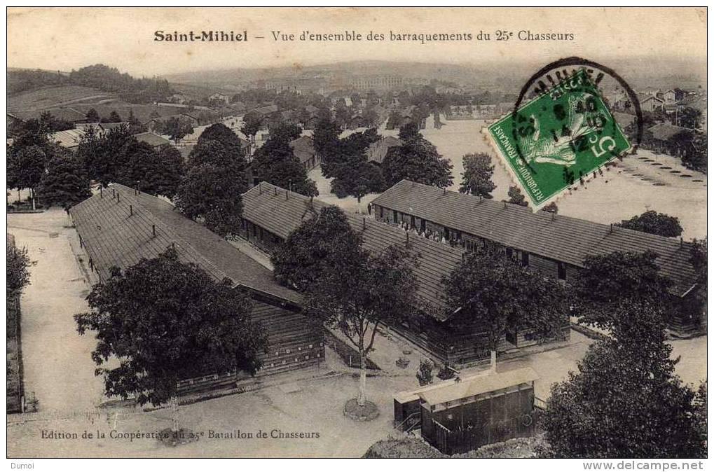 SAINT MIHIEL  -  Vue D´ Ensemble Des Barraquements Du 25ème Chasseurs - Saint Mihiel