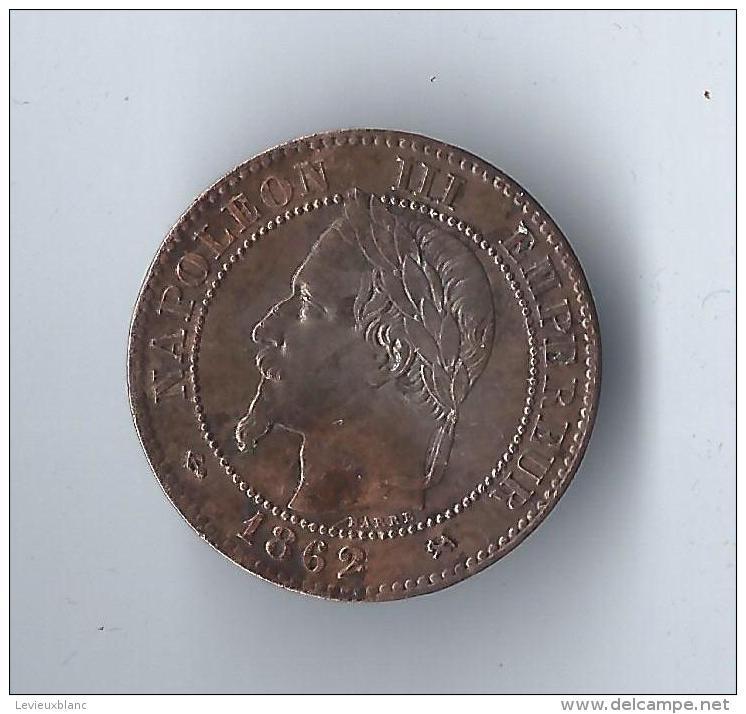 Piéce De Deux Centimes/ Napoléon III/ Lauré/ K (bordeaux)/1862        NAP11 - Médailles & Décorations