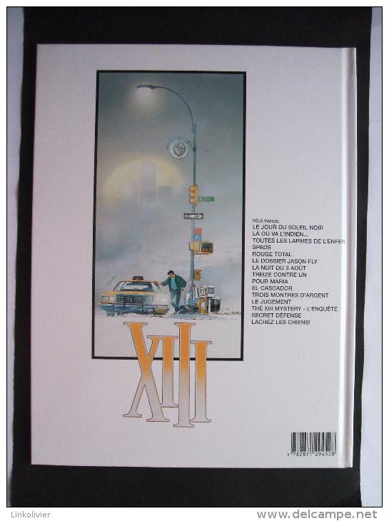 XIII N° 15 - LACHEZ LES CHIENS - 1ère édition - William Vance Et Jean Van Hamme - Dargaud 2002 - XIII