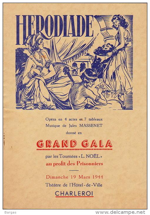 Programme Au Profit Des Prisonniers 19 Mars 1944 à Charleroi Jules Massenet En 4 Pages - Libri, Riviste & Cataloghi