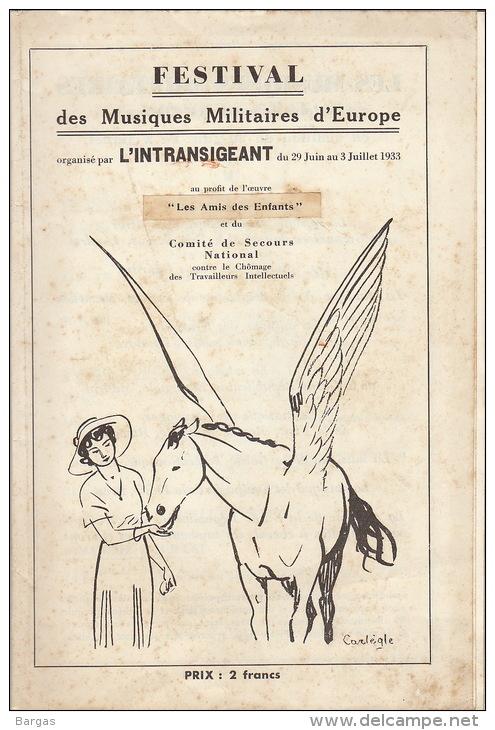 Programme Illustre Musique Militaire D'europe Organisé Par L'intransigeant 1933 En 24 Pages - Libri, Riviste & Cataloghi