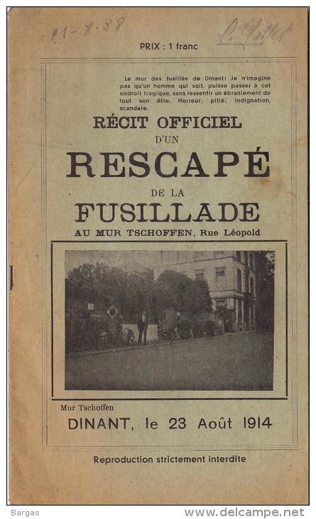 Récit Rescape De La Fusillade Mur De Tschoffen Dinant 1914 Guerre Allemand 20 Pages - Libri, Riviste & Cataloghi
