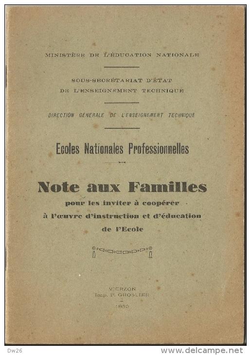 Ecoles Nationales Professionnelles - Note Aux Familles Pour Inviter à Coopérer Dans L'oeuvre D'éducation 1932, 24 Pages - Livres, BD, Revues