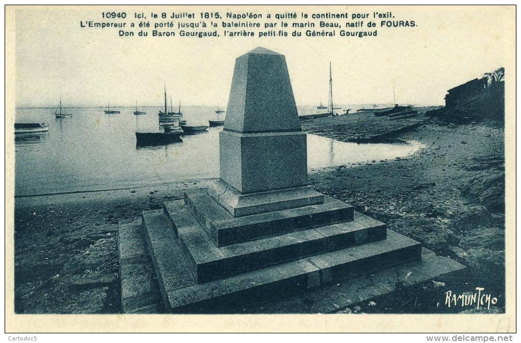 Fouras  Ici Le 8 Juillet 1815 Napoléon A Quitté Le Continent  Pour L'Exil   Cpa - Fouras-les-Bains