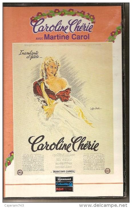 K7,VHS.CAROLINE CHERIE. Martine CAROL, Alfred ADAM, Raymond SOUPLEX, Jane MARKEN - Romantique