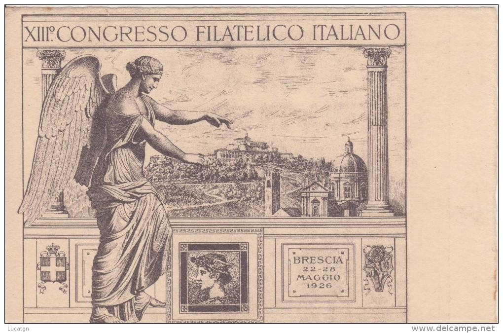 XIII° Congresso Filatelico Italiano - Brescia 22-28 Maggio 1926 - Eventi