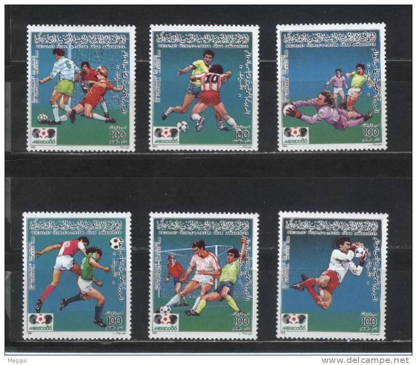 LIBYE    N°  1620/25   * *  (cote 12e)  Cup 1986  Football  Soccer Fussball - Coppa Del Mondo