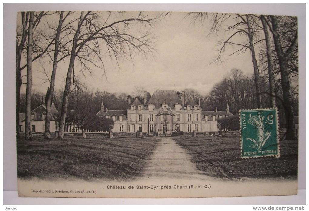 SAINT CYR SUR DOURDAN    --- Chateau De Saint - Cyr  Près De Chars - Autres Communes
