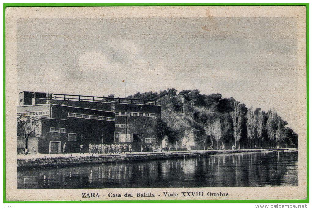 ZARA - Casa Del Balilla - Viale XXVIII Ottobre  ( Croatia ) * Travelled * Ediz. Francesco Bogna - Zara - Croazia