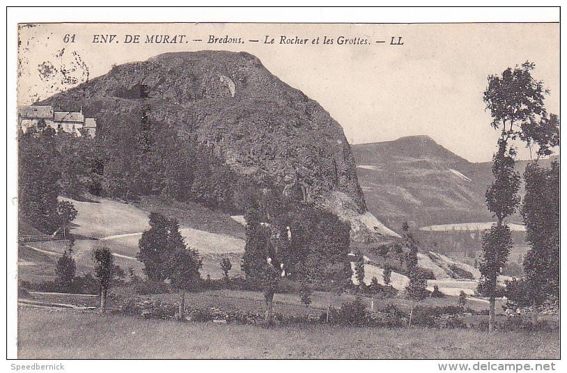 23116  Environs De Murat Bredons -le Rocher Et Les Grottes -LL 61 - Murat