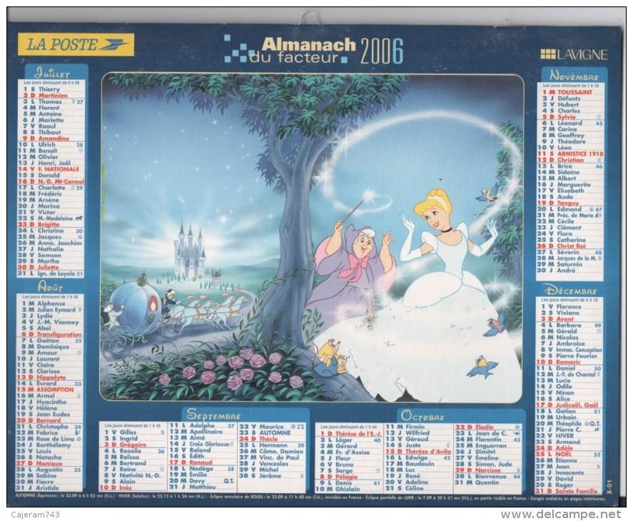 Almanach Du Facteur. LA POSTE. Calendrier LAVIGNE. Walt Disney : BLANCHE NEIGE Et Les 7 NAINS - CENDRILLON - Calendriers