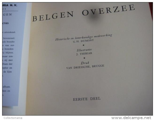 2 Albums BELGEN  OVERZEE Van HISTORIA ARTIS Meurisse : Deel 1 (kompleet) En Deel 2 (-2 Prenten  ) Artist Thiriar RARE - Chocolat