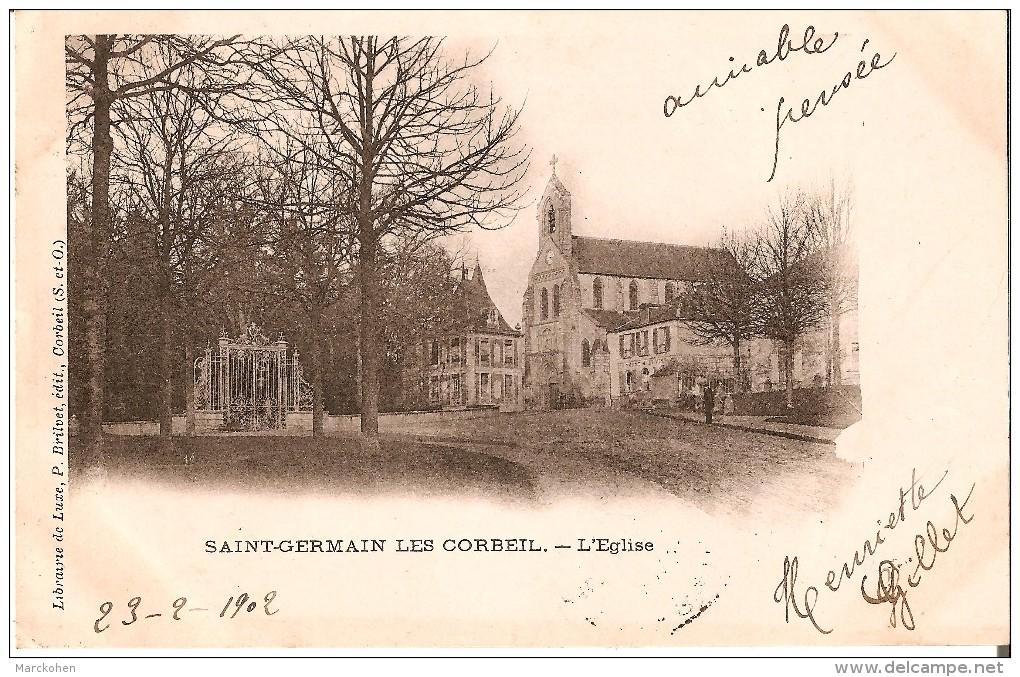 SAINT GERMAIN Lès CORBEIL (91) : L'Eglise - CPA Précurseurs - Corbeil Essonnes