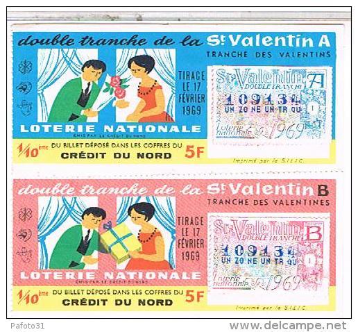 Billets De Loterie...  DOUBLE TRANCHE  A+B SAINT VALENTIN 1969 ......LO199 - Ohne Zuordnung