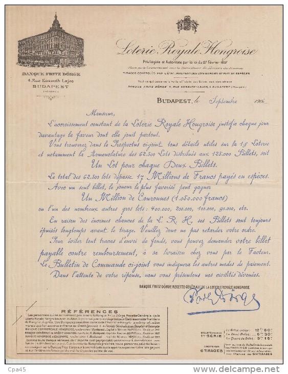 Hongrie 1906 :LOTERIE  ROYALE  HONGROISE  Banque FRITZ DORGE  BUDAPEST - Factures & Documents Commerciaux