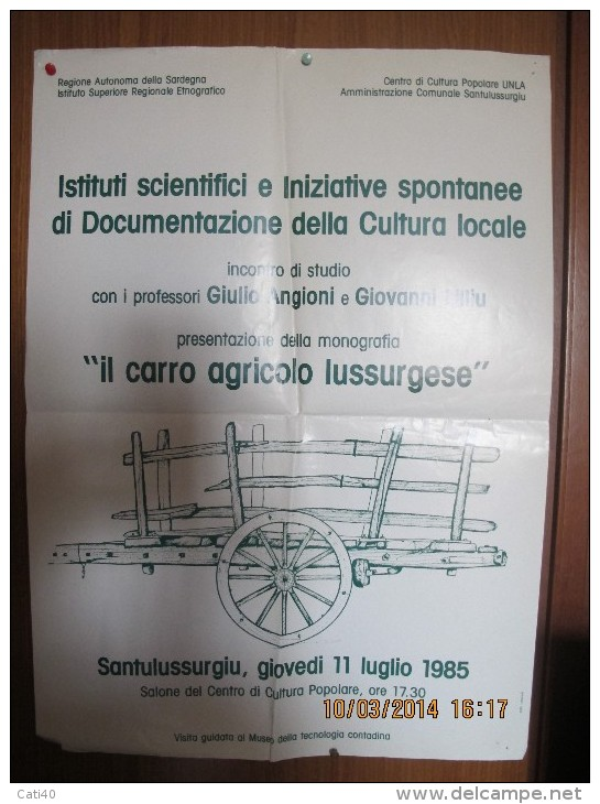 REGIONE SARDEGNA  SANTULUSSURGIU  MANIFESTO (60X50)  CULTURA LOCALE IL CARRO AGRICOLO LUSSURGESE - Affiches