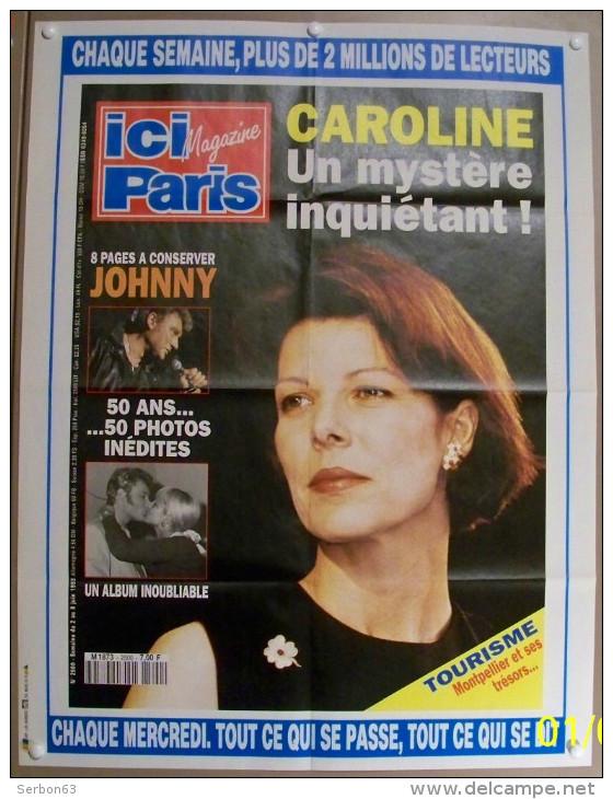 JOHNNY HALLYDAY 50 ANS COLLECTIONNEZ LES AFFICHES PRESSE PUBLICITE ICI PARIS 57X75cm PHOTOS CAROLINE 8 JUIN 1993 N° 2500 - Affiches