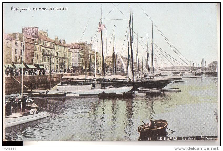 LE HAVRE: Le Bassin Du Commerce - Port