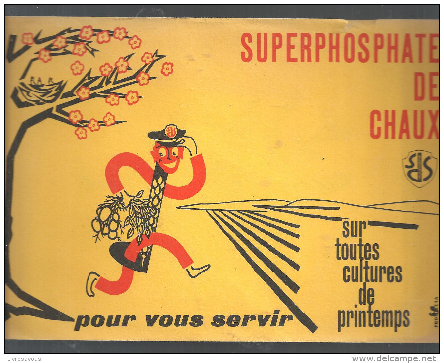 Buvard. SUPERPHOSPHATE DE CHAUX Sur Toutes Les Cultures De Printemps, Pour Vous Servir - Agriculture