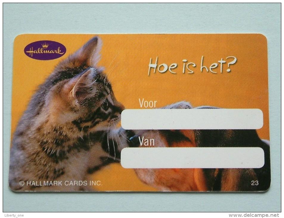 Hallmark ( 23 ) Gift / Wens Card / Hond Kat ( Formaat En Materiaal Idem Als Bankkaart ) !! - Cartes Cadeaux