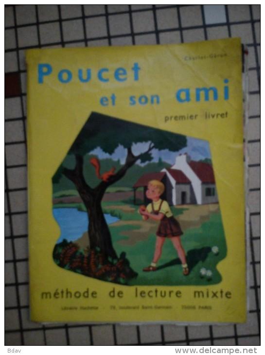 Poucet Et Son Ami Méthode De Lecture HACHETTE - Livres Scolaires