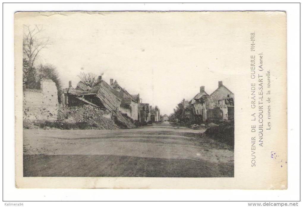 AISNE  /  SOUVENIR  DE  LA  GRANDE  GUERRE  1914-1918  /  ANGUILCOURT-le-SART  /  LES  RUINES  DE  LA  TOURELLE - France