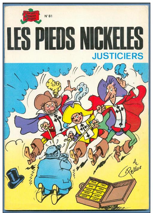 No PAYPAL !! : René PELLOS Les PIEDS NICKELÉS 81 PN Justiciers ( Mousquetaire ),RÉEDITION édition S.p.e ©.1981 TTBE/NEUF - Pieds Nickelés, Les